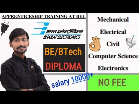 BEL recruitment 2018 | APPRENTICE TRAINING | BE/BTech/DIPLOMA | all details & MY OPINIONS