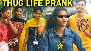Girl Thug Life Prank | Prank Show #35 | Kovai 360| Bigo Live India