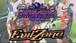 Saturday Morning Scrublords: Evil Zone