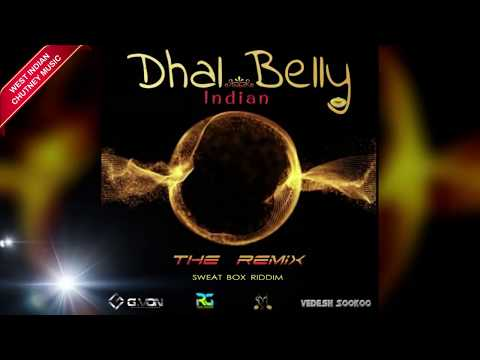 G.Von & Vedesh Sookoo - Dhal Belly Remix [Sweatbox Riddim] (2019 Chutney Soca)