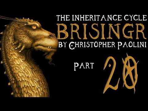 The Inheritance Cycle: Brisingr   Part 20   Chapter 22 (Book Discussion)