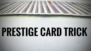 LEARN THE PRESTIGE CARD TRICK PigCake Tutorials