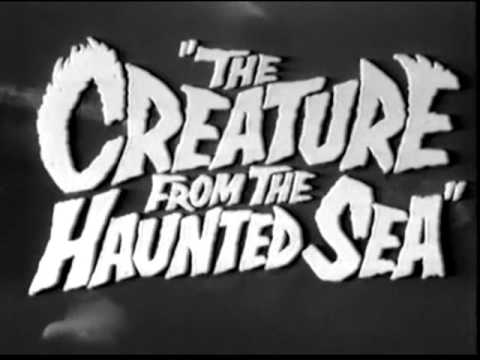 Creature From The Haunted Sea -  Trailer