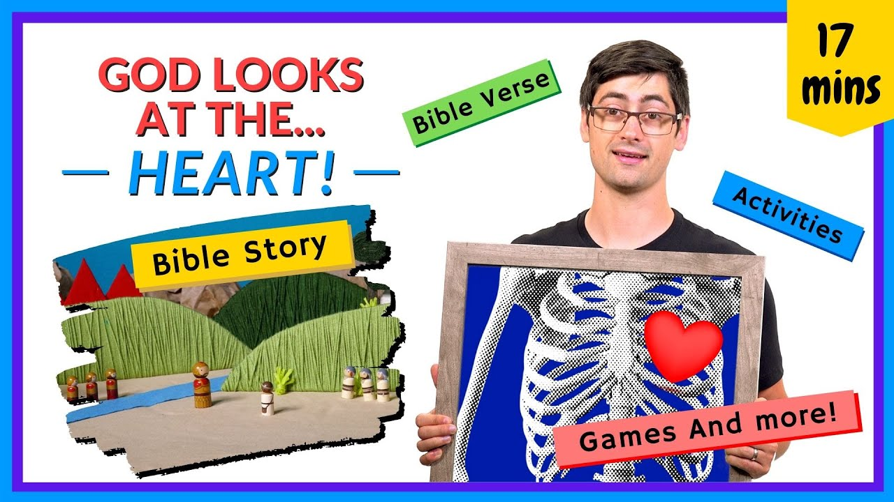 God Looks At The Heart (Kids' Bible Lesson)