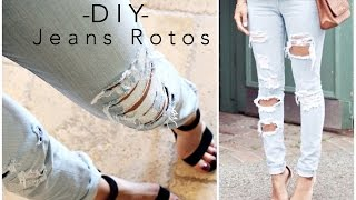 DIY - Jeans Rotos / Ripped Jeans- Tipsdekarely