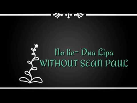 No Lie- Dua Lipa WITHOUT SEAN PAUL