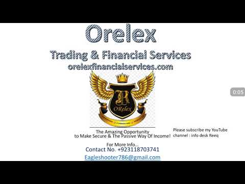 Orelex trading and financial services presentation in urdu/hindi
