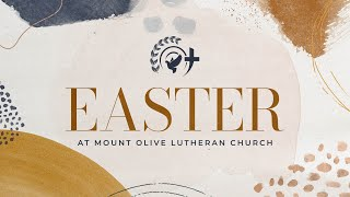 Mount Olive Lutheran Church - Greenwood, IN - Easter Service