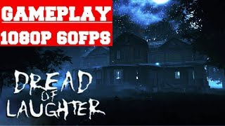 Dread of Laughter Gameplay (PC)