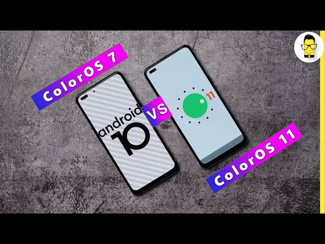 ColorOS 7 vs ColorOS 11: What's different?
