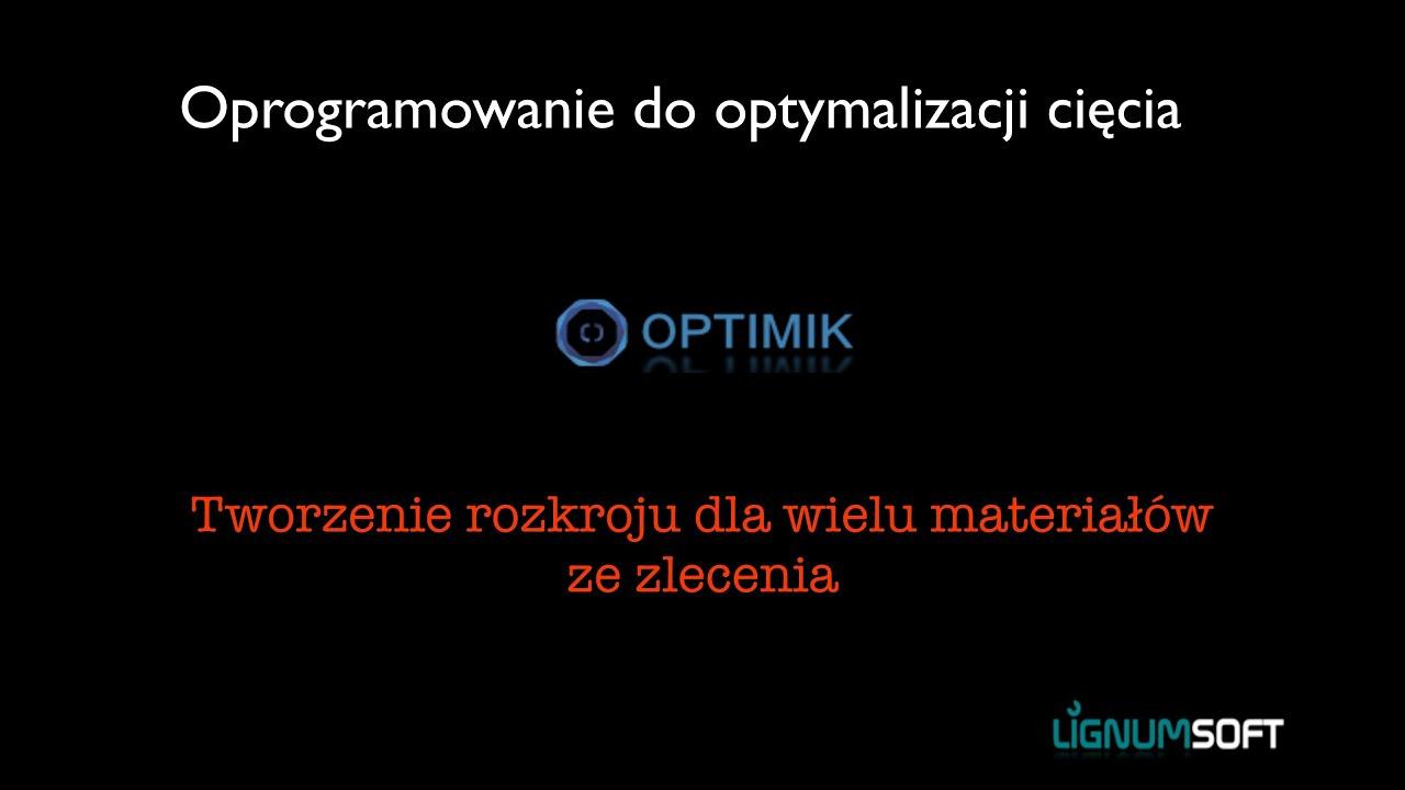 Optimik - Tworzenie rozkoju ze zlecenia dla wielu materiałów