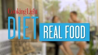 Eat Real Food on the Cooking Light Diet | Cooking Light