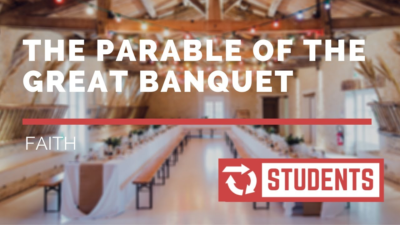 What We Can Learn From The Parable of the Great Banquet | Faith