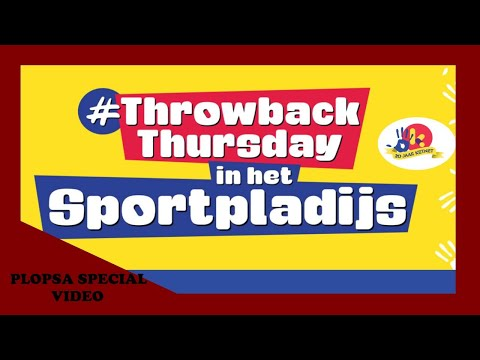 Baixar PLOPSA SPECIAL VIDEO - Trowback thursday in het Sportpladijs