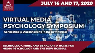 Technology, Mind, And Behavior: A Home For Media Psychology And The New Normal