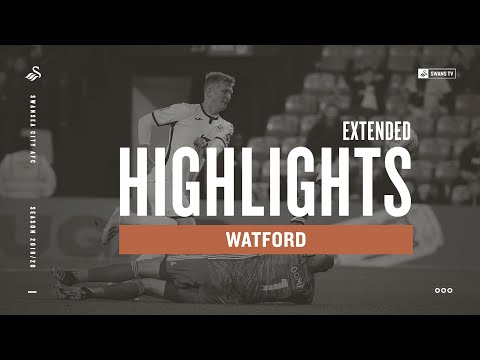 Watford v Swansea City | Extended Highlights