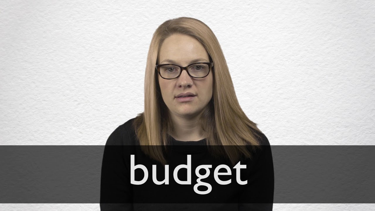How to pronounce BUDGET in British English