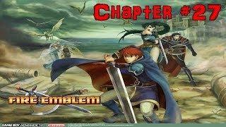 Fire Emblem Walkthrough Chapter 27 Cog Of Destiny