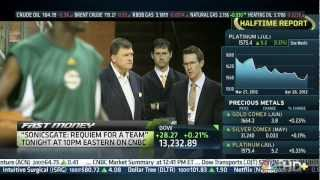"CNBC Fast Money talks ""Sonicsgate: Requeim for a Team"" - 4/27/12"