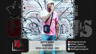 Gappy Ranks - Dangerous (Official Audio 2020)
