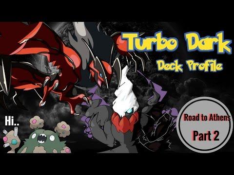 Road 2 Athens Part 2: Turbo Dark Yveltal/Garb/ Darkrai