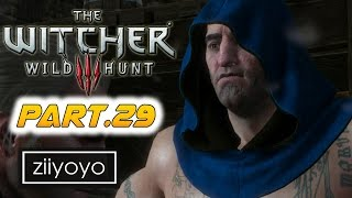 The witcher 3 wild hunt Gameplay Walkthrough Part 29[1080p HD 60FPS PC ULTRA] - No Commentary