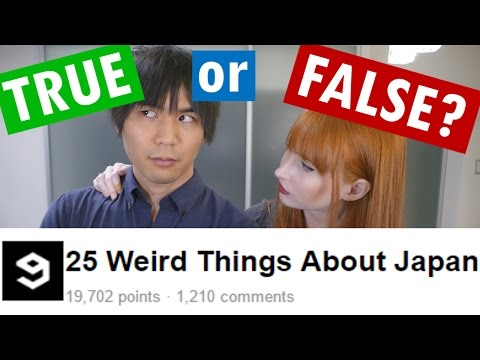 25 Weird Things about Japan | TRUE or FALSE