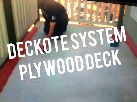 Repair Deck Wood Plywood Coating, Deckote Waterproofing System Balcony