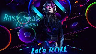 dj-rivers-flows-in-you-remix