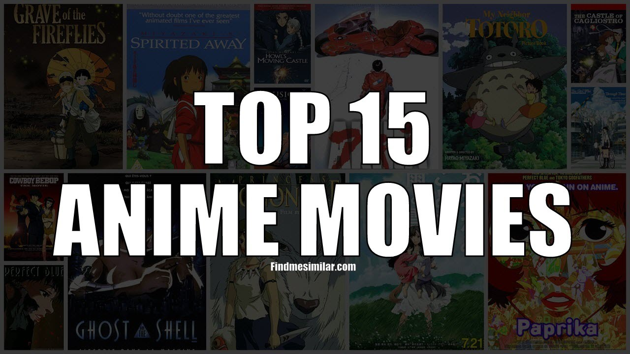 Top 15 Best Anime Movies Ever - YouTube