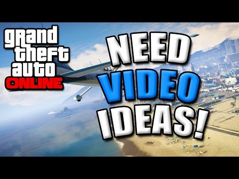 GTA 5 Online Gameplay - Need Video Ideas! What Games To Play!