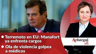 #AristeguiEnVivo 30 de octubre: se entrega jefe de campaña de Trump; Cataluña en vilo; Fepade y más…