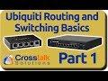 Ubiquiti Routing and Switching Basics - Part 1