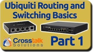 Ubiquiti Routing and Switching Basics - Part 1