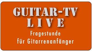 Guitar-TV LIVE • 85. Fragestunde & Powerchords für Anfänger • 23.7.2020 - 11 h