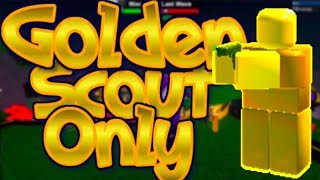 Golden Scout Only | Roblox Towerbattles