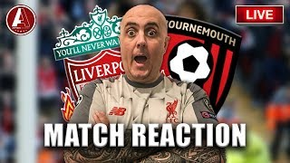 LIVERPOOL STROLL BACK TO THE TOP | Liverpool 3-0 Bournemouth Match Reaction