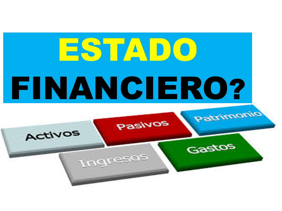 Que Es Un Estado Financiero?