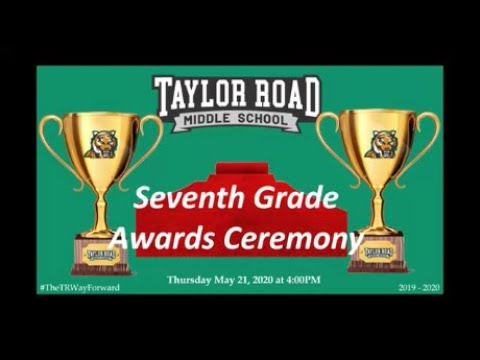 Taylor Road Middle School 7th Grade Awards Ceremony May 21 2020