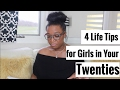4 Life Tips for Women in Their Twenties , A message to my girls in your twenties!