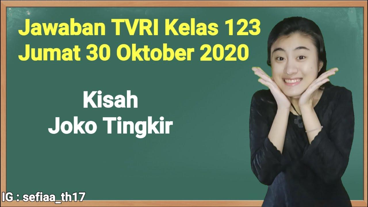 Kunci Jawaban TVRI Kelas 1-2-3 SD Jumat 30 Oktober…