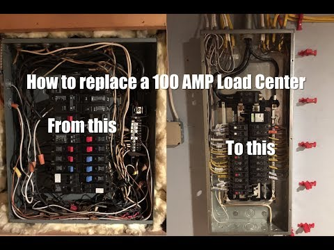 How to replace a 100 AMP Load Center