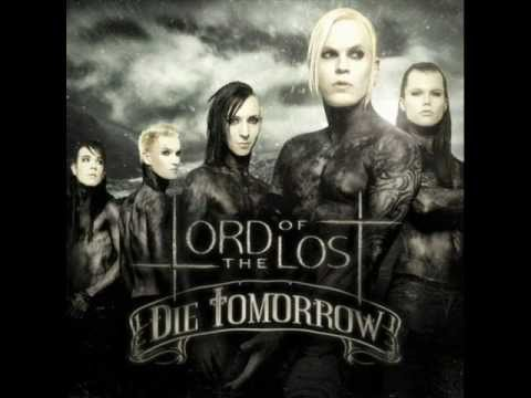 Lord Of The Lost - Die Tomorrow