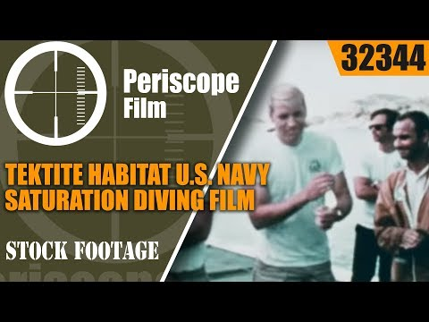TEKTITE HABITAT U.S. NAVY SATURATION DIVING FILM 32344