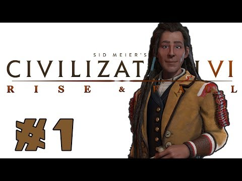 Civilization VI: Rise and Fall! -- Poundmaker of the Cree! -- Part 1
