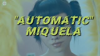 Miquela - Automatic (Lyrics)