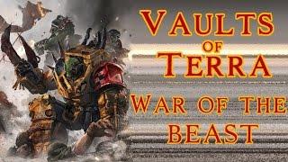 Vaults of Terra - (Orks) War of the Beast