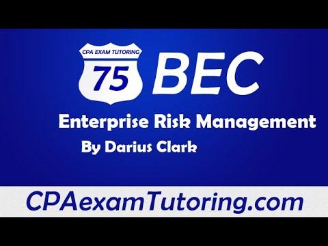 2020 CPA BEC Exam-Enterprise Risk Management- I-75 CPA Review BEC-Darius Clark
