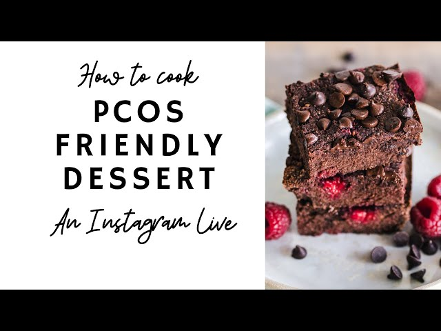 Making a PCOS Dessert ( Instagram Live)