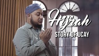 Hijrah - Story of Ucay (Noor Al Kautsar)